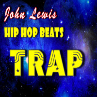 John Lewis - Hip Hop Beats: Trap