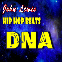John Lewis - Hip Hop Beats: DNA