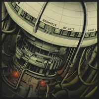 Gramatik - Re:Coil, Pt. I (Explicit)
