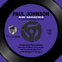 Paul Johnson - Aw Shucks