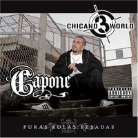 Capone - Chicano World 3