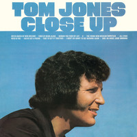 Tom Jones - Tom Jones Close Up