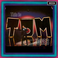 Tom Jones - This Is Tom Jones