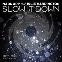 Mads Arp featuring Julie Harrington - Slow It Down