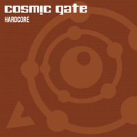 Cosmic Gate - Hardcore