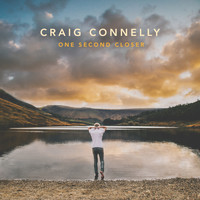 Craig Connelly - One Second Closer (Deluxe)