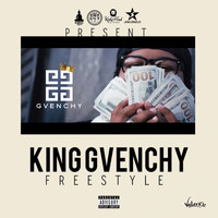 Gvenchy - King Gvenchy Freestyle
