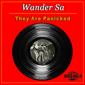 Wander Sa - They Are Panicked