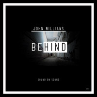 John Williams - Behind