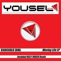 Giancarlo Zara - Moving Life EP