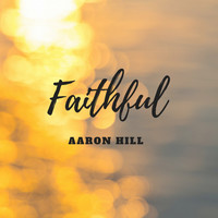 Aaron Hill - Faithful