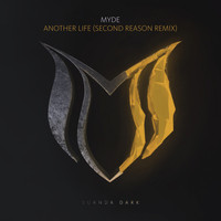 Myde - Another Life (Second Reason Remix)