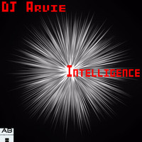 Dj Arvie - Intelligence
