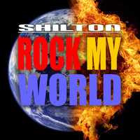 Shilton - Rock My World