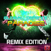 Global Defence - Paradise (Remix Edition)