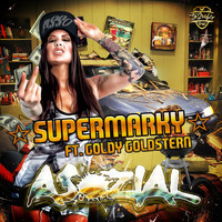 SUPERMARKY feat. Goldy Goldstern - Asozial