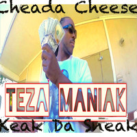 Keak Da Sneak - Cheada Cheese (feat. Keak Da Sneak)