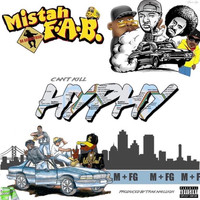Mistah F.A.B. - Cant Kill Hyphy (Explicit)