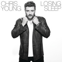 Chris Young - Losing Sleep