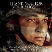 Thomas Newman - Thank You for Your Service (Original Motion Picture Soundtrack)
