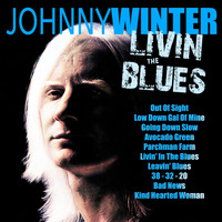 Johnny Winter - Livin' The Blues