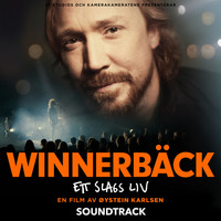 Lars Winnerbäck - Ett slags liv (Original Motion Picture Soundtrack / Live)