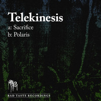 Telekinesis - Sacrifice / Polaris