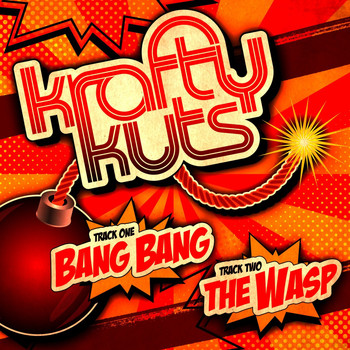 Krafty Kuts - Bang Bang / The Wasp