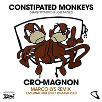 Constipated Monkeys - Cro Magnon (Marco Lys Remix)