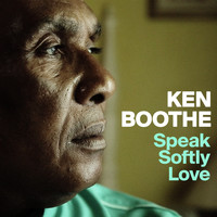 Ken Boothe - Speak Softly Love - Single