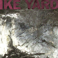 Ike Yard - Sacred Machine