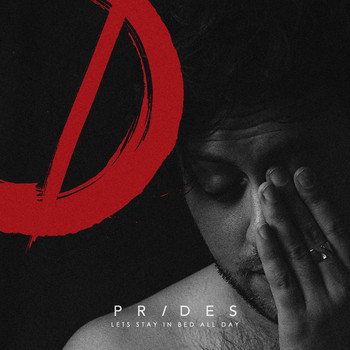 Prides - Let's Stay in Bed All Day