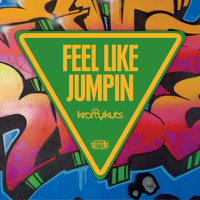 Krafty Kuts - Feel Like Jumpin