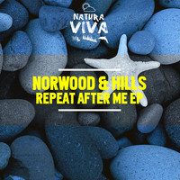 Norwood & Hills - Repeat After Me