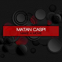 Matan Caspi - Make a Move