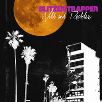 Blitzen Trapper - Wild and Reckless