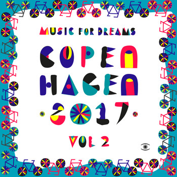 Kenneth Bager - Music for Dreams Copenhagen 2017, Vol. 2