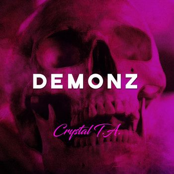 Crystal T.A. - Demonz