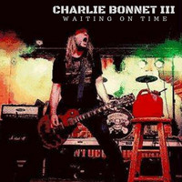 Charlie Bonnet III - Waiting on Time