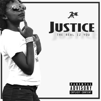 Justice - The Real Iz You