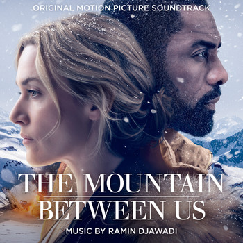 Ramin Djawadi - The Mountain Between Us (Original Motion Picture Soundtrack)