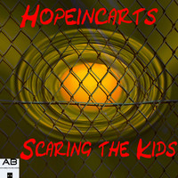Hopeincarts - Scaring the Kids