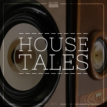 Various Artists - House Tales, Vol. 15