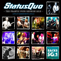 Status Quo - Back2sq1 - The Frantic Four Reunion 2013 (Live at Hammersmith)