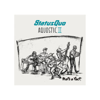 Status Quo - Aquostic Ii-That's a Fact!