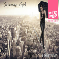Lightyear - Saturday Girl: MetaPop Remixes