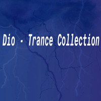 Dio - Trance Collection