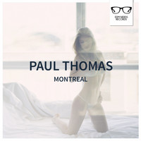 Paul Thomas - Montreal
