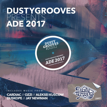 Various Artists - Dusty Grooves Presents ADE 2017