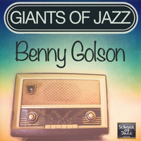 Benny Golson - Giants of Jazz